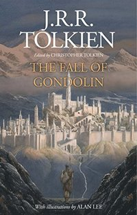 bokomslag The Fall of Gondolin