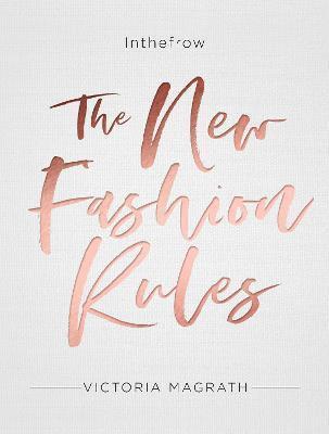 bokomslag The New Fashion Rules: Inthefrow