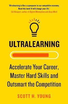 bokomslag Ultralearning: Seven Strategies for Mastering Hard Skills and Getting Ahead