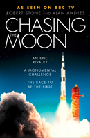 bokomslag Chasing the Moon: The Story of the Space Race - from Arthur C. Clarke to the Apollo landings