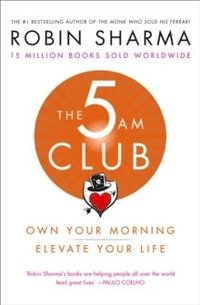 bokomslag The 5AM Club: Change Your Morning, Change Your Life