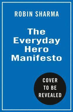 bokomslag The Everyday Hero Manifesto