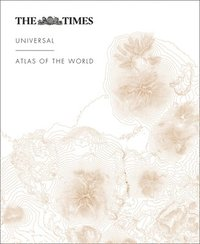 bokomslag The Times Universal Atlas of the World