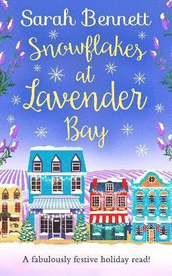 bokomslag Snowflakes at Lavender Bay