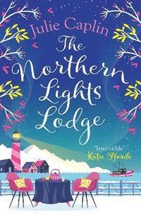bokomslag The Northern Lights Lodge