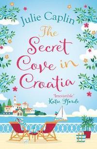 bokomslag The Secret Cove in Croatia