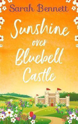 bokomslag Sunshine Over Bluebell Castle