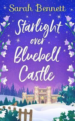 bokomslag Starlight Over Bluebell Castle