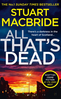bokomslag All That's Dead (Logan McRae, Book 12)