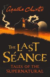 bokomslag The Last Seance: Tales of the Supernatural by Agatha Christie