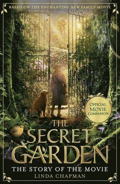 bokomslag The Secret Garden: The Story of the Movie
