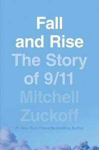 bokomslag Fall and Rise: The Story of 9/11