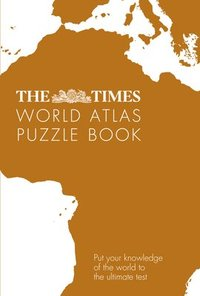 bokomslag The Times World Atlas Puzzle Book