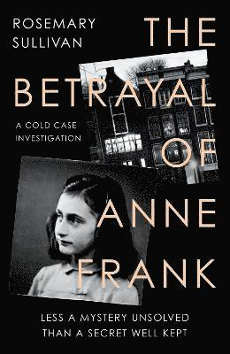 The Betrayal of Anne Frank 1