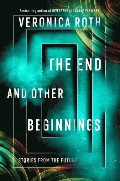 bokomslag End and Other Beginnings