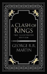 bokomslag A Clash of Kings (Illustrated Edition)