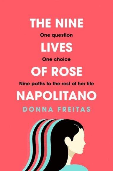 bokomslag The Nine Lives of Rose Napolitano