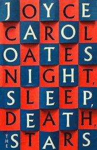 bokomslag Night. Sleep. Death. The Stars.
