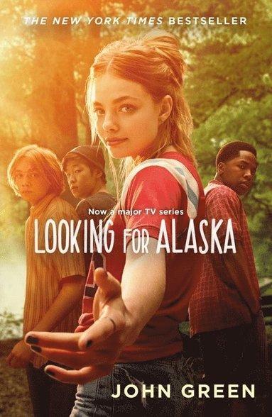 bokomslag Looking for Alaska (TV tie-in edition)