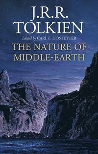 bokomslag The Nature of Middle-earth