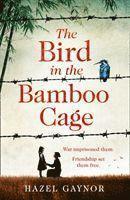 bokomslag Bird In The Bamboo Cage