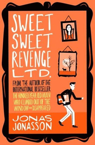 bokomslag Sweet Sweet Revenge Ltd.