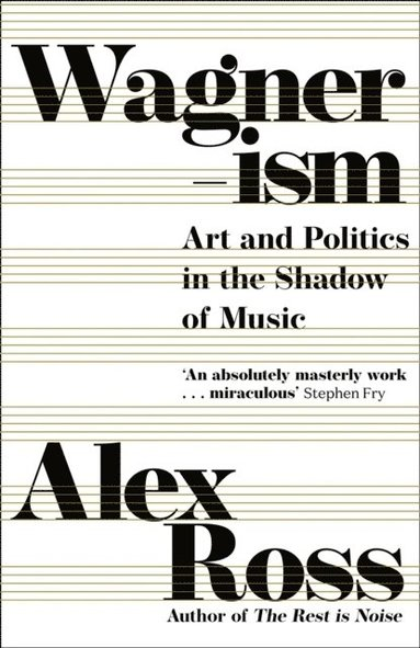 bokomslag Wagnerism: Art and Politics in the Shadow of Music