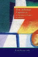 bokomslag The Isthmus Zapotecs: A Matrifocal Culture of Mexico