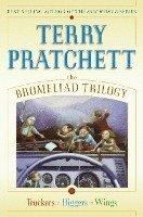 bokomslag Bromeliad trilogy. Truckers ; Diggers ; Wings