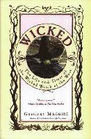 bokomslag Wicked: The Life and Times of the Wicked Witch of the West