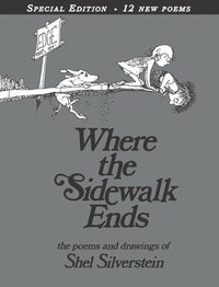 bokomslag Where The Sidewalk Ends Special Edition With 12 Extra Poems