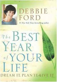 bokomslag The best year of your life - dream it, p