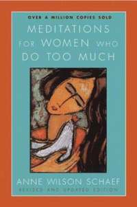 bokomslag Meditations For Women Who Do Too Much Revised