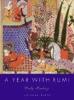 bokomslag A year with rumi : daily readings: daily readings