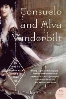 bokomslag Consuelo and Alva Vanderbilt: The Story of a Daughter and a Mother in the Gilded Age