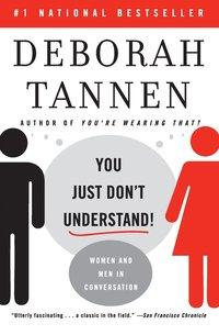 bokomslag You Just Don't Understand: Women and Men in Conversation