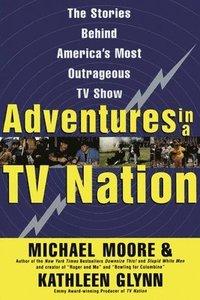 bokomslag Adventures in a TV Nation