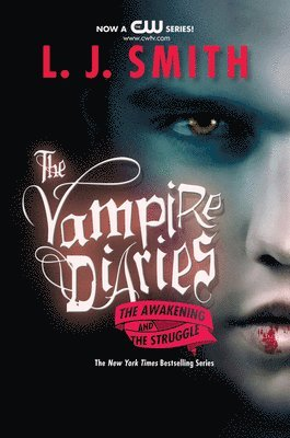 bokomslag Vampire Diaries: The Awakening & The Struggle