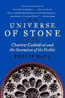 bokomslag Universe of Stone: Chartres Cathedral and the Invention of the Gothic