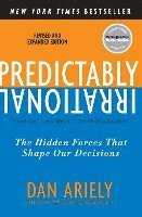 bokomslag Predictably Irrational, Revised and Expanded Edition: The Hidden Forces That Shape Our Decisions