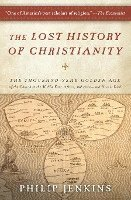 bokomslag The Lost History of Christianity