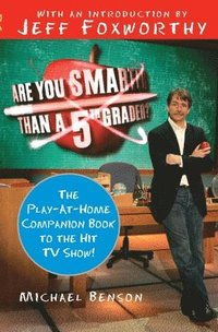 bokomslag Are You Smarter Than a Fifth Grader?: The Play-At-Home Companion Book to the Hit TV Show!