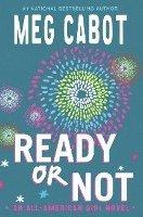 bokomslag Ready or Not: An All-American Girl Novel