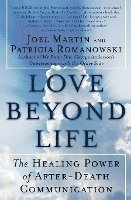 bokomslag Love Beyond Life: The Healing Power of After-Death Communications