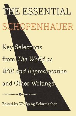 bokomslag Essential schopenhauer - key selections from the world as will and represen