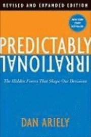 bokomslag Predictably Irrational: The Hidden Forces That Shape Our Decisions