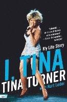 bokomslag I, Tina: My Life Story
