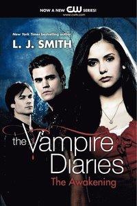 bokomslag The Vampire Diaries: The Awakening