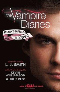bokomslag The Vampire Diaries: Stefan's Diaries #2: Bloodlust