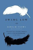 bokomslag Swing Low: A Life